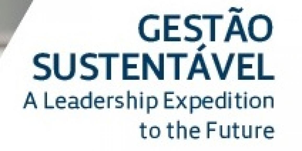 """Curso """"Gestão Sustentável: A Leadership Expedition to the Future"""""""