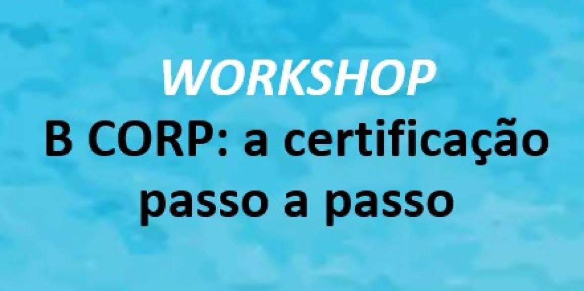 B CORP: a certificação passo a passo