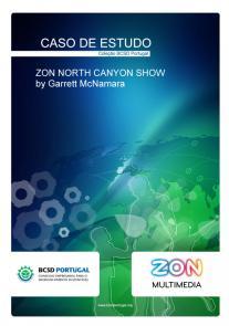 ZON Multimedia – ZON North Canyon Show by Garret McNamara